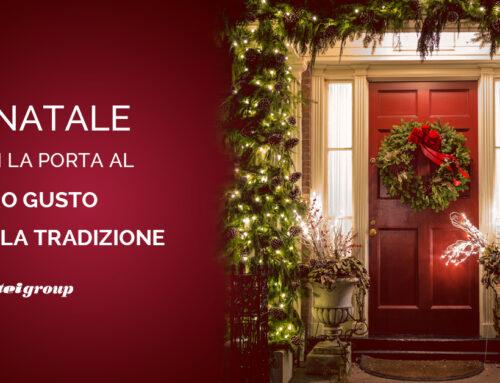A Natale apri le porte al vero gusto della tradizione